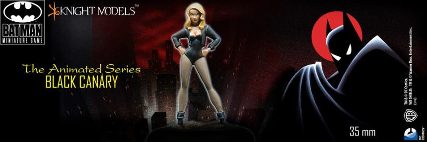 Knight Models Batman Miniature Game Batman Animated Series Black Canary