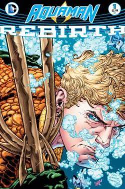 Aquaman Rebirth #1 Cover