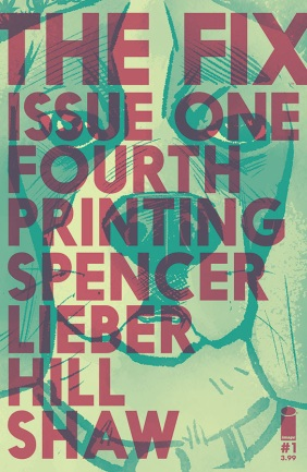 The Fix #1 Fourth Printing
