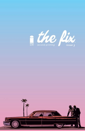 The Fix #3 Second Printing