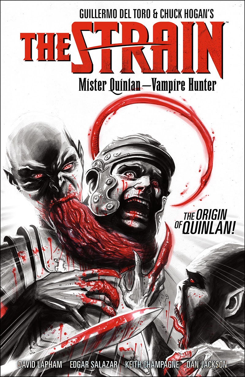 The Strain Mister Quinlan—Vampire Hunter #1 A