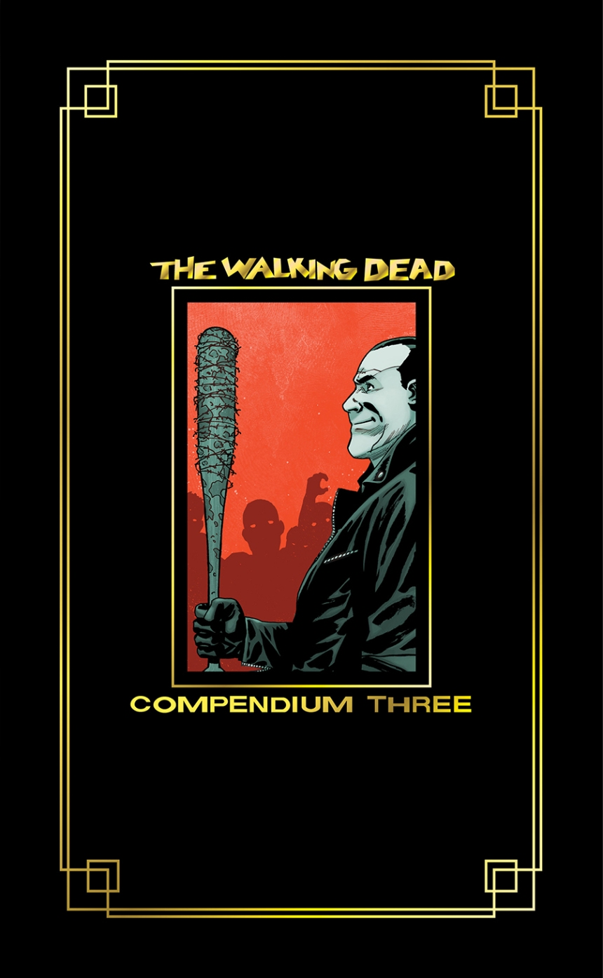 The Walking Dead Compendium Three Hardcover