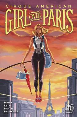 Cirque American Girl Over Paris #1 (of 4) Cover