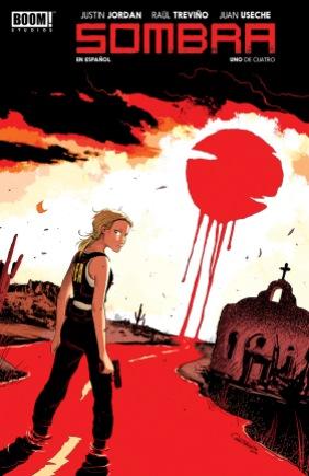 Sombra #1 Spanish Edition Cover by Raúl Treviño
