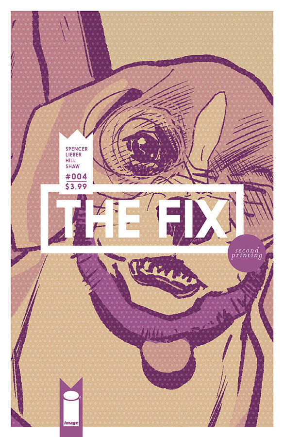 The Fix #4 2nd Printing