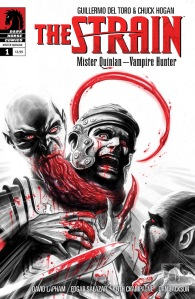 The Strain Mister Quinlan -- The Vampire Hunter #1 1