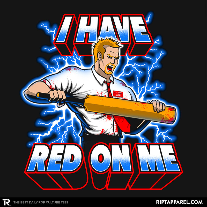 i-have-red-on-me