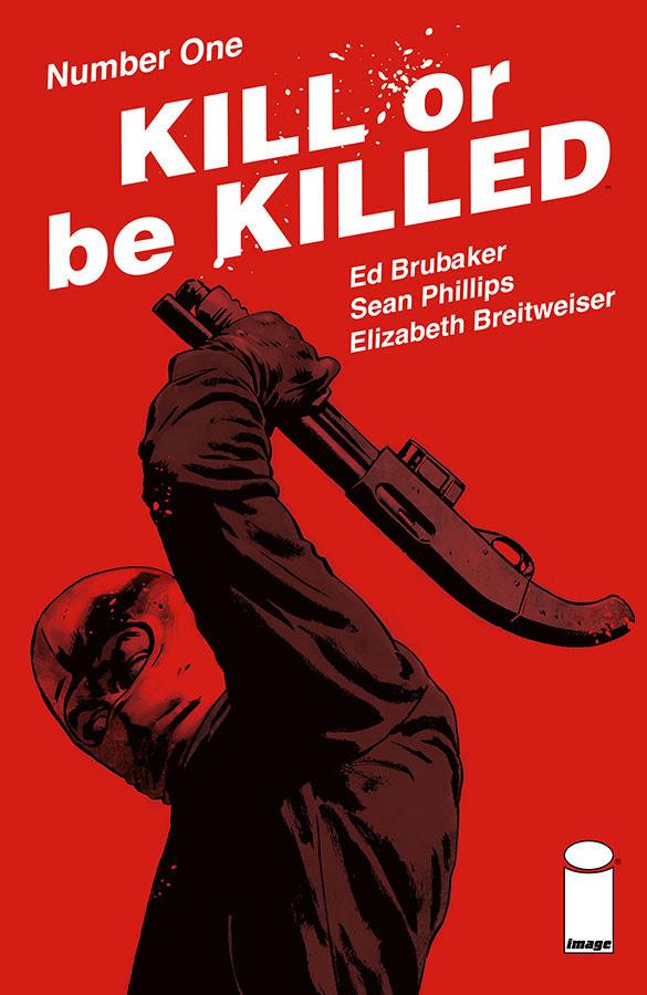 kill-or-be-killed-1-3rd-printing