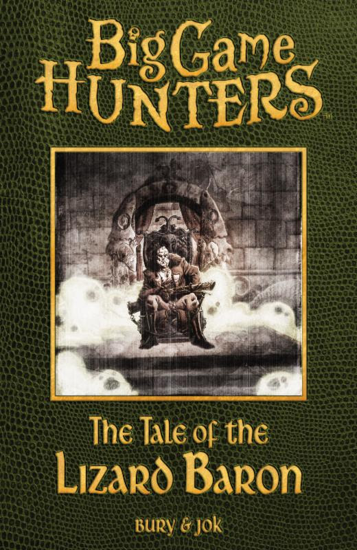 big-game-hunters-the-tale-of-the-lizard-baron-book-one
