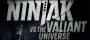 ninjak-vs-the-valiant-universe-featured