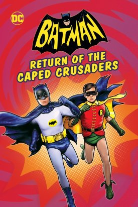 batman-return-of-the-caped-crusaders-2016-movie-poster