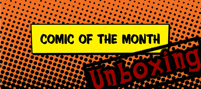 Unboxing: September's Comic of the Month Club