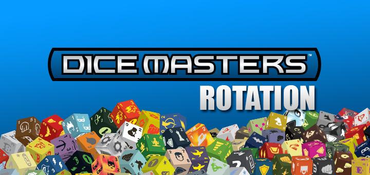 dice-masters-rotation
