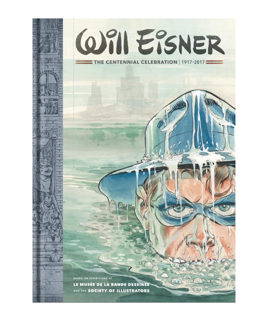 will-eisner-the-centennial-celebration-at-the-society-of-illustrators-1