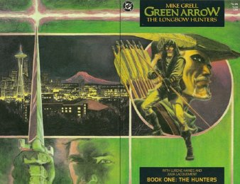Green Arrow Longbow Hunters Mike Gold Editor